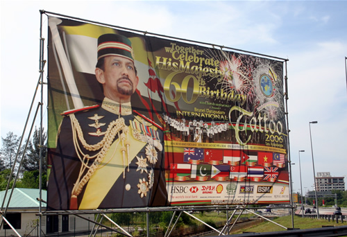 A billboard honoring the Sultan of Brunei